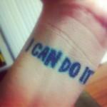 I Can Do It Tattoo