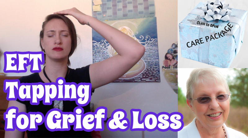 EFT Tapping for Healing Grief & Loss [VIDEO]